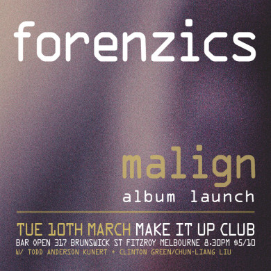 Forenzics Malign Album Launch eFlyer - Melbourne