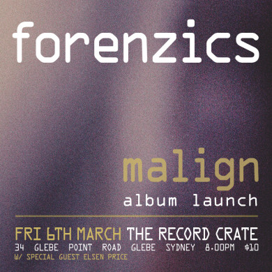 Forenzics Malign Album Launch eFlyer - Sydney