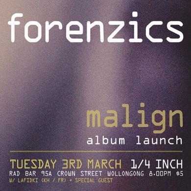 Forenzics Malign Album Launch eFlyer - Wollongong